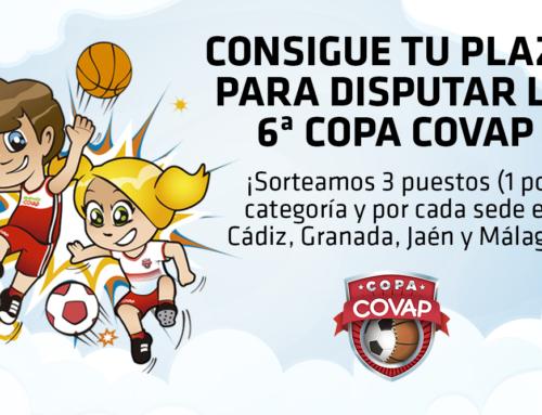¡Consigue tu plaza en las sedes de Cádiz, Granada, Jaén o Málaga para participar en la 6ª Copa COVAP! #APorLaCopaCOVAP