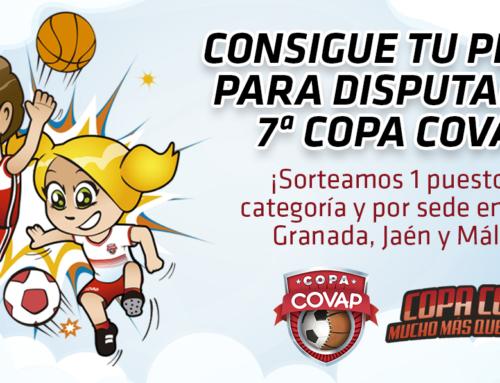 ¡Consigue tu plaza para participar en la 7ª Copa COVAP en Cádiz, Granada, Jaén o Málaga! #VamosALa7CopaCOVAP