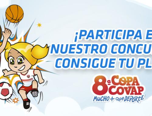 ¡Consigue tu plaza para la 8ª Copa COVAP! #VamosALa8CopaCOVAP
