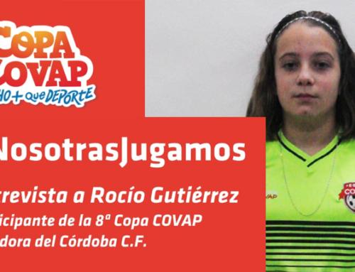 Entrevista a Rocío Gutiérrez, participante de la 8ª Copa COVAP #NosotrasJugamos